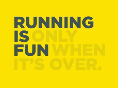 Running-is-only-fun-when-its-over